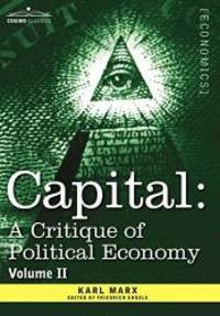image of 2: Capital: A Critique of Political Economy - Vol. II: The Process of Circulation of Capital