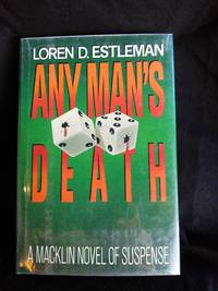 Any Man's Death by Loren D. Estleman - Signed First Edition - 1986 - from Mutiny Information Cafe (SKU: 126306)