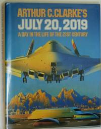 image of July 20, 2019: A Day in the Life of the 21st Century (Omni Book S.)