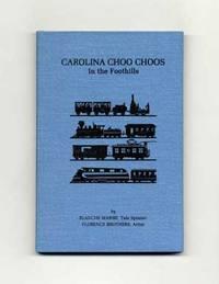 Carolina Choo Choos In The Foothills