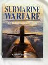 Submarine Warfare An Illustrated History