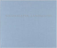 Waterscapes, Landscapes (Signed Deluxe Edition)