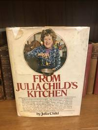 FROM JULIA CHILD'S KITCHEN [SIGNED]