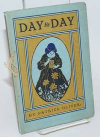 Day by Day, by Patrice Oliver, 1917 Hillcrest Road, Hollywood Cal