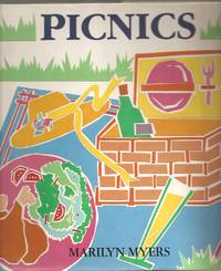 Picnics by  Marilyn Myers - Hardcover - 1988-02-01 2014-08-08 - from Chili Fiesta Books (SKU: 140808015)