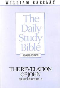 image of Revelation of John: Chapters 1-5 v. 1 (Daily Study Bible)
