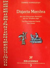 Disjecta Membra - Two New Hellenistic Hoards from Greece