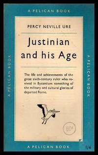 JUSTINIAN AND HIS AGE