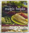 Magic Foods for Better Blood Glucose