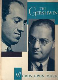 The Gershwins.  Words Upon Music