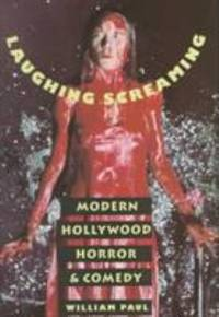 image of Laughing Screaming : Modern Hollywood Horror and Comedy