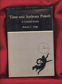 Time and Anthony Powell: A Critical Study