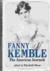 FANNY KEMBLE The American Journals