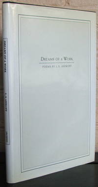 image of Dreams of a Work: Poems [Signed]