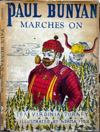 Paul Bunyan Marches On