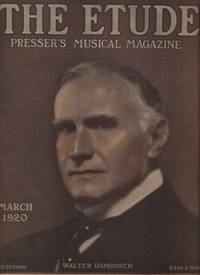 ETUDE, Presser's Music Magazine: March and May 1920, The.