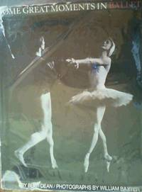 Some Great Moments in Ballet by  William  Beth : Baxter - 1st Edition - 1969 - from Chapter 1 Books and Biblio.com