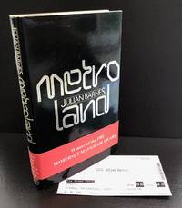 Metroland : Signed By The Author With The 'Winner of the 1981 Somerset Maugham Award'...