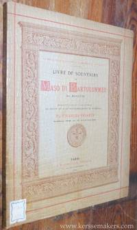 Livre de souvenirs de Maso di Bartolommeo Dit Masaccio. Manuscrits conserves a la bibliotheque de...
