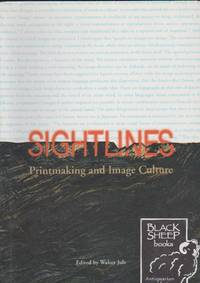 image of Sightlines: Printmaking and Image Culture