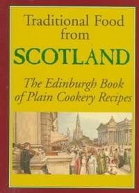 TRADITIONAL FOOD FROM SCOTLAND: Edinburgh Book of Plain Cookery Recipes