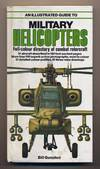image of An Illustrated Guide to Military Helicopters. .