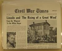 Civil War Times. Vol. I No. 1-10 and Vol. II No. 1-2