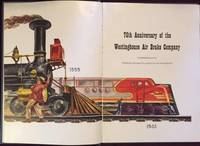 75th Anniversary of the Westinghouse Air Brake Company: Commemorating Three-Quarters of a Century of Pioneering, 1869-1944.