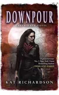 Downpour: Number 6 in series Greywalker
