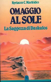 Omaggio al sole. La saggezza di Daskalos.