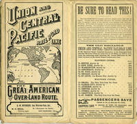 """1882 Time Table showing the First Transcontinental US railroad: """"Union and Central Pacific Railroad Line. The Great American Over-Land Route"""", with large color map"""