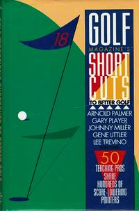 Golf Magazine's Shortcuts To Better Golf