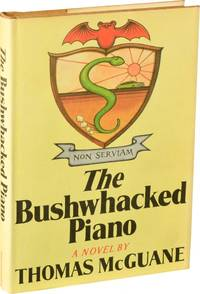 The Bushwhacked Piano (First Edition)