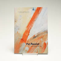 Pat Passlof by  Denise Drury  Connie Bostic - Paperback - First - 2012 - from Black Mountain College Museum + Arts Center Bookstore (SKU: 90)