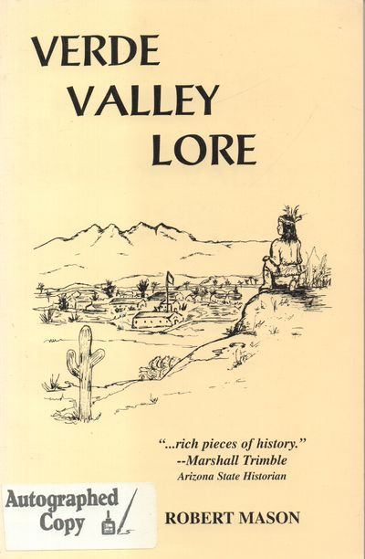 Rio Verde, Arizona: Self Published. Very Good. 1997. Softcover. Tan wraps with black lettering; sign...