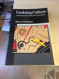 image of Undoing Culture: Globalization, Postmodernism and Identity