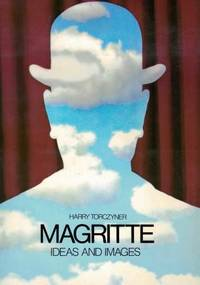 Magritte - Ideas and Images by Harry Torczyner - Hardcover - 1977 - from Berry Books (SKU: 41990)