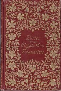 image of Lyrics From the Dramatists of the Elizabethan Age