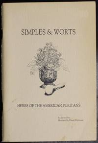 Simples & Worts: Herbs Of The American Puritans