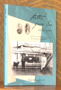 image of LETTERS FROM SEA 1882-1901 JOANNA AND LINCOLN COLCORD'S SEAFARING CHILDHOOD