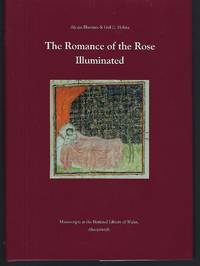 image of The Romance of the Rose Illuminated: Manuscripts at the National Library of Wales, Aberystwyth