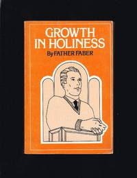 Growth In Holiness Or The Progress Of The Spiritual Life