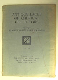 ANTIQUE LACES OF AMERICAN COLLECTORS - PART 3 (NOT A COMPLETE SET) III