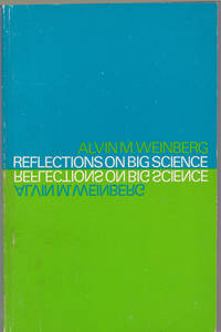 REFLECTIONS ON BIG SCIENCE.