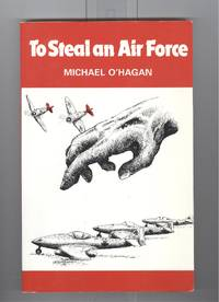 To Steal an Air Force