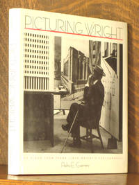 PICTURING WRIGHT - AN ALBUM FROM FRANK LLOYD WRIGHT'S PHOTOGRAPHER