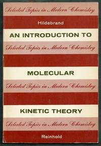 An Introduction to Molecular Kinetic Theory
