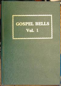 Gospel Bells volumes 1 to 22