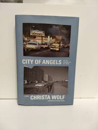 City Of Angels Or The Overcoat Of Dr. Freud by Christa Wolf  - First edition  - 2013  - from Fleur Fine Books (SKU: 9780374269357)