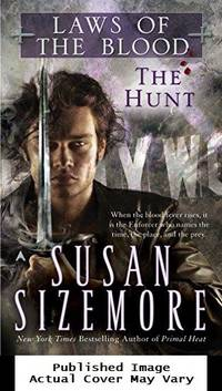 The Hunt (Laws of the Blood, Book 1) by Sizemore, Susan - 1999-10-01 Spine Wear, Cover Edg